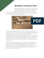 Breve Resumen Sobre La Historia Del Futbol