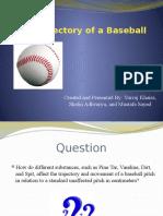 the trajectory of a baseball