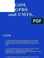 GSM, GPRS and UMTS Overview