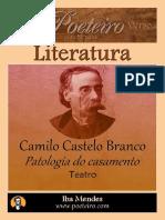 Patologia Do Casamento - Camilo Castelo Branco - Iba Mendes