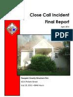 Close Call Incident Final Report -- Pickett Street Fire