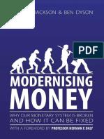 Positive Money - Modernising Money by Andrew Jackson, Ben Dyson