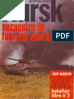 [Editorial San Martin - Batallas nº03] Kursk, encuentro de fuerzas acorazadas [Spanish e-book][By alphacen].pdf