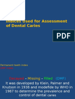 Indices and Measurement of Dental Caries