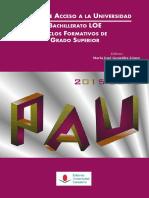 Pruebas de Acceso a la Universidad. Bachillerato LOE-Ciclos Formativos de Grado Superior_ 2015-2016.pdf