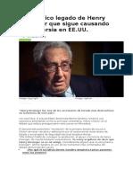 El Polémico Legado de Henry Kissinger Que Sigue Causando Controversia en EE