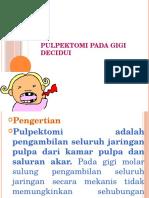 Pulpektomi Gigi Desidui