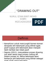 Teknik dalam Kaunseling Kelompok (Drawing Out)