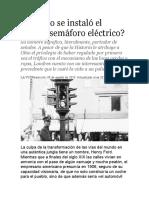 ¿Cuándo se instaló el primer semáforo eléctrico