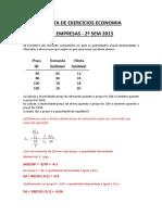 1 LISTA DE EXERCICIOS ECONOMIA DE EMPRESAS _ 2 sem 2015. correcao.pdf