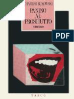 Charles Bukowski - Panino Al Prosciutto