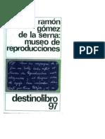 Museo de Reproducciones - Ramon Gomez de La Serna