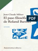 Milner, J-C. - El paso filosófico de Roland Barthes [2003] [ed. Amorrortu, 2004].pdf