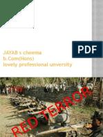 RED TERROR Ppt-Jayab Singh Cheema,B.com(Hons),