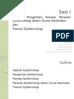 Sesi I_Sejarah, Pengertian, Konsep, Peranan Epidemiologi Dan Transisi Epidemiologi
