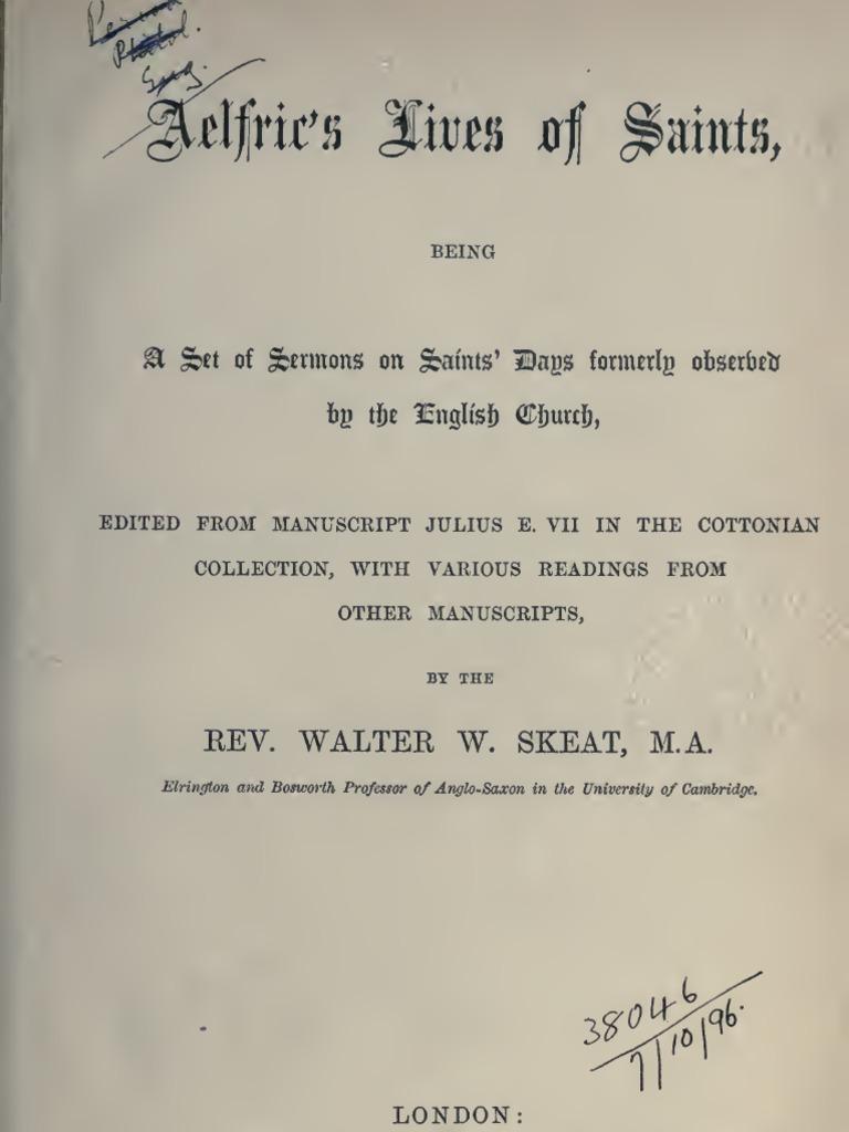 Aelfric´s Lives of Saints, ed  W  W  Skeat, London 1881 | Trinity | Thou