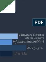 Boletín Trimestral del Observatorio de Política Exterior Uruguaya 2015.3-4