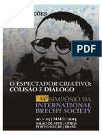 ARRUDA, R. K. Deslocamento e ruptura, O espectador em ato. 14o Simpósio da International Brecht Society, 2013
