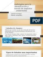Metodologías Para La Identificación y Valoración de Impactos