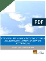 COOPERATIVAS DE CRÉDITO Y CAJAS DE AHORROS COMO OPCIÓN DE FUTURO (II)