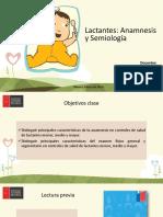 Clase 7. Lactante Menor, Medio y Mayor. Anamnesis y Semiología.