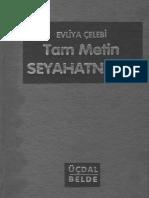 Evliya Çelebi-Seyahatname c.1. 1-Üçdal Neşriyat (1978-86)