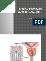 Bedah Benign Prostatic Hyperplasia