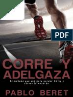 Corre y Adelgaza - El Metodo Que Funciona