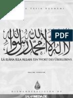 Lā ilāha illa Allah - Ein Wort des Überlebens
