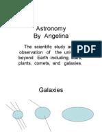 Angelina Galaxy