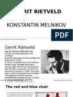 Gerrit Rietveld and Konstantin Melnikov
