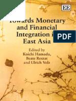 Hamada Koichi 2009 Towards Monetary and Financial Integration in East Asia