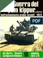 [Editorial San Martin - Campañas nº 8 - La Guerra del Yom Kippur - A.J. Barker (1974).pdf