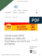 Cómo Crear GIFS Desde Un Video de YouTube