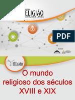 01 O Mundo Religioso Dos Sec 18 e 19