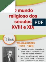 01 O Mundo Religioso dos Séculos 18 e 19