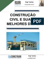 Construção Civil e Suas 5 Melhores Dicas