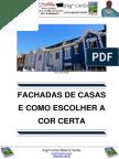 Fachadas de Casas e Como Escolher Cor Certa