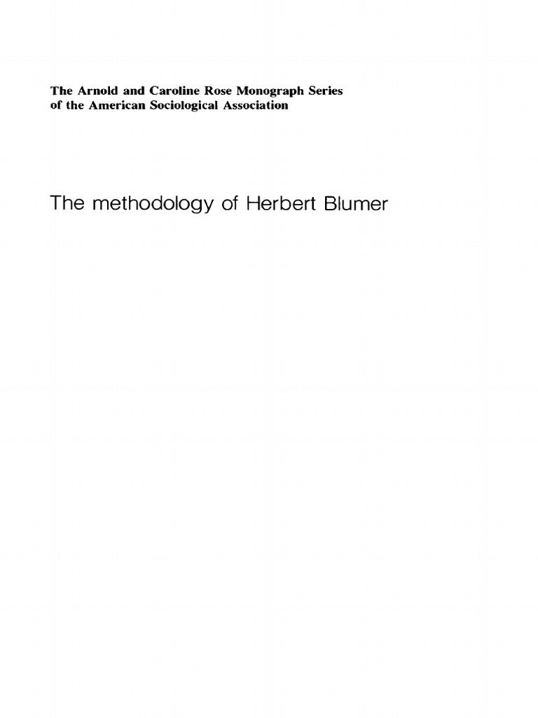 Kenneth Baugh The Methodology Of Herbert Blumer Concept Science