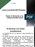 El Derecho a La Tutela Jurisdiccional Efectiva