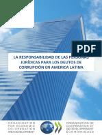 Responsabilidad de Las Personas Juridicas en Los Delitos de Corrupcion en America Latina