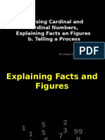 Telling a Process-Using Cardinal and Ordinal Number- Explaining Facts and Figure