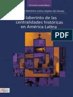 El laberinto de las centralidades históricas en América Latina.pdf