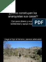 Cómo Construyen Lxs Anarquistas Sus Casas