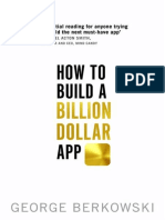 How to Build a Billion Dollar App - Discover the Secrets of the Most Successful Entrepreneurs of Our Time by George Berkowski