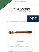 ¿Cómo Cortar Vidrio_ _ de Máquinas y Herramientas