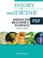 Medicine Becomes a Science 1840-1999