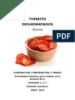 Elaboracion Conserva y Envasado Tomate Deshidratado -Actididad 1 Semana 2 .