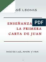 Enseñanzas de La Primera Carta de Juan. Por José Leonis