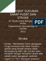 16. OBAT-OBAT SUSUNAN SARAF PUSAT DAN STROKE (1).pptx